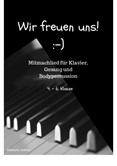 Wir freuen uns! German child song for piano, vocals and bodypercussion